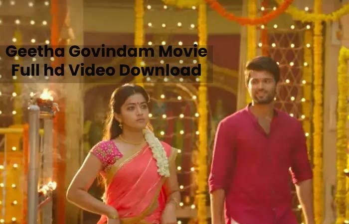 Geetha Govindam Movie Full hd Video Download