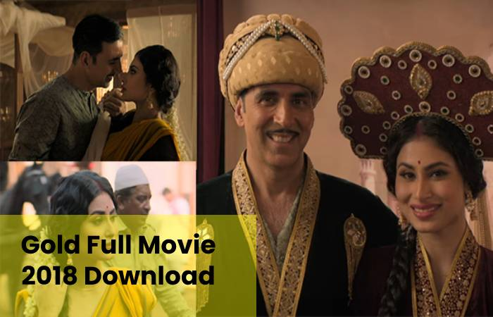 Gold Full Movie 2018 Download