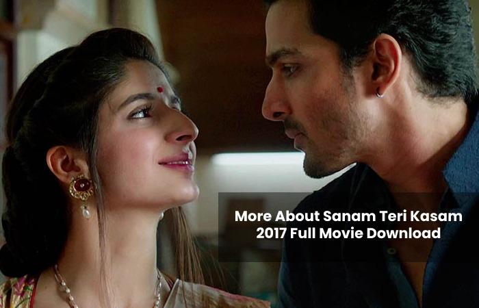 Sanam Teri Kasam 2017 Full Movie Download