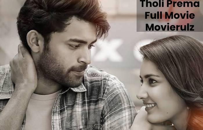 Tholi Prema Full Movie Movierulz