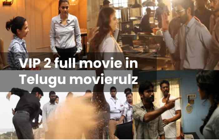 VIP 2 full movie in Telugu movierulz