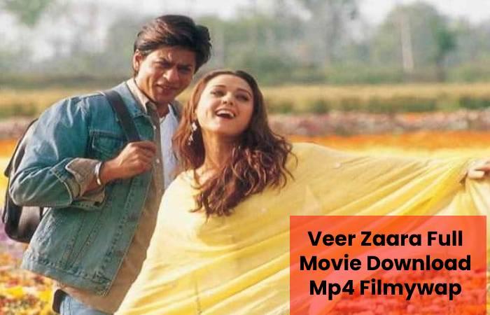 Veer Zaara Full Movie Download Mp4 Filmywap